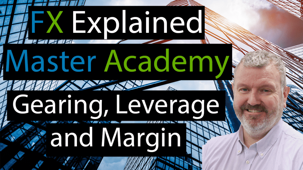 Gearing, Leverage and Margin