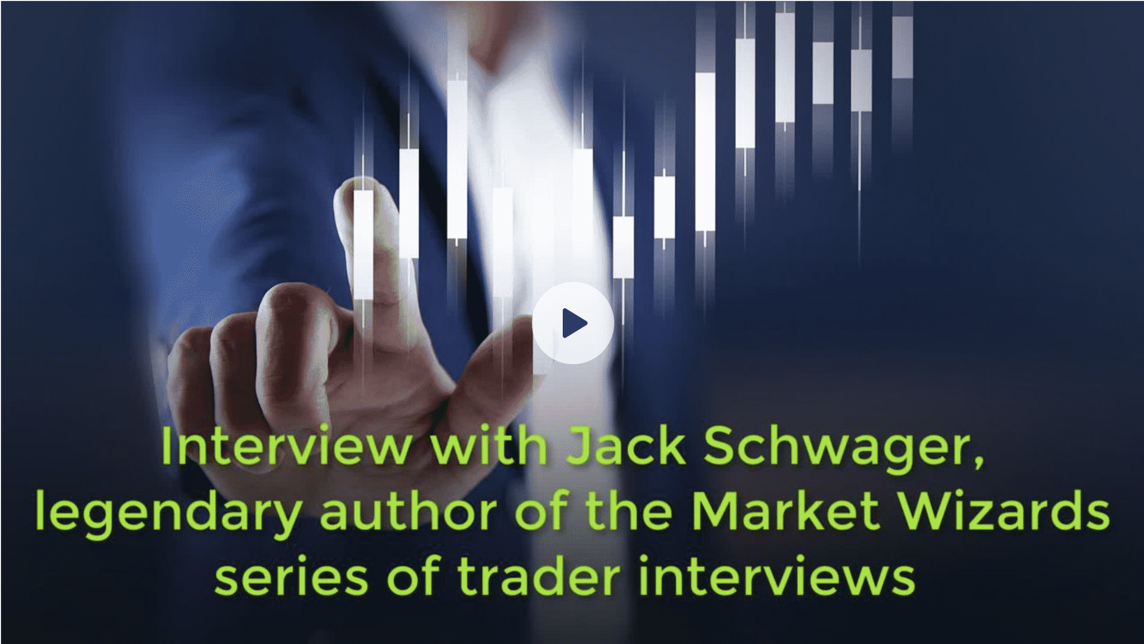 Interview with Jack Schwager by The Market Chartist Image